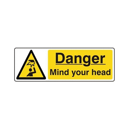 30cm x 10cm Danger Mind Your Head Signs